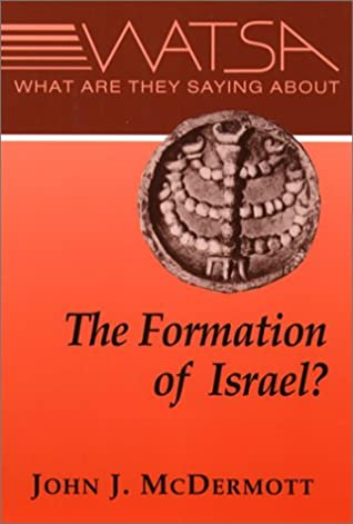 What Are They Saying about the Formation of Ancient Israel