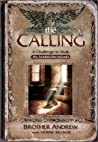 The Calling: A Challenge to Walk the Narrow Road
