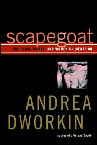 Scapegoat: The Jews, Israel, and Women's Liberation