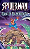 Spider-Man: The Secret of the Sinister Six (Sinister Six, #3)