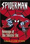 Spider-Man: Revenge of the Sinister Six (Sinister Six, #2)
