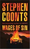 Wages Of Sin (Jake Grafton #11 Tommy Carmellini, #1)