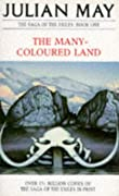 The Many-Coloured Land (Saga of Pliocene Exile, #1)