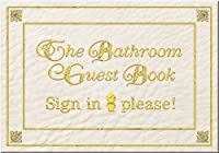 Bathroom Guest Sign In Book the bathroom guest bookjack kreismer — reviews, discussion