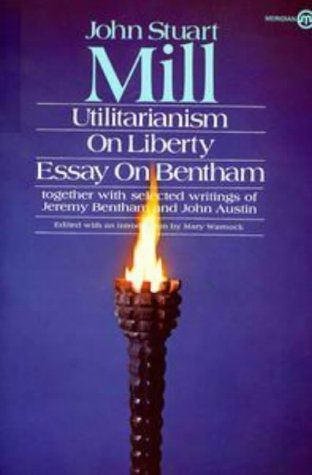utilitarianism on liberty and essay on bentham together with