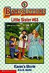 Karen's Movie (Baby-Sitters Little Sister, #63)