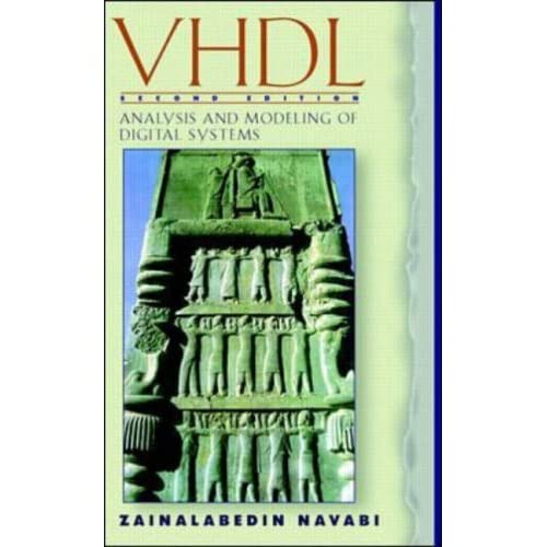 Vhdl Analysis And Modeling Of Digital Systems By Zainalabedin Navabi
