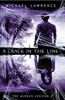 A Crack in the Line (The Aldous Lexicon #1)