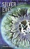 Silver Eyes (Violet Eyes, #2)