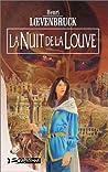 La Nuit de la louve (La Moïra, #3)