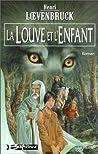 La Louve et l'Enfant (La Moïra, #1)