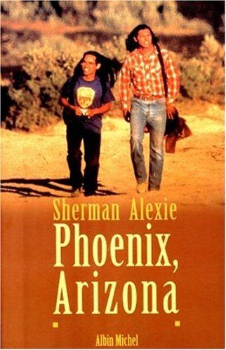 Sherman Alexie, Phoenix, Arizona Et autres nouvelles