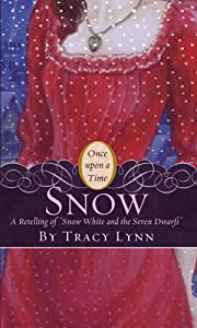 Snow: A Retelling of Snow White and the Seven Dwarfs