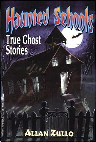 Haunted Schools by Allan Zullo