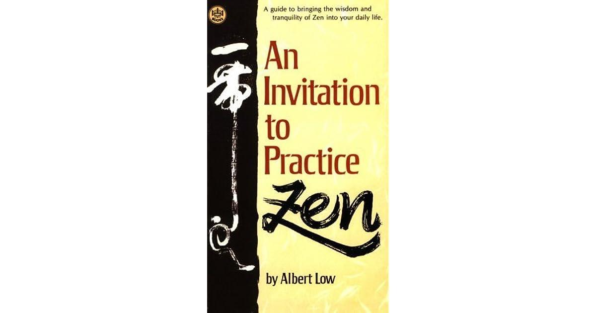 An invitation to practice zen by albert low stopboris Image collections