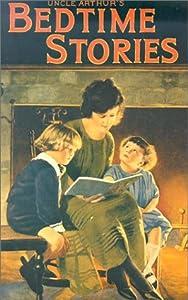 Uncle Arthur's Bedtime Stories Volume Two (Bedtime Stories, #2)