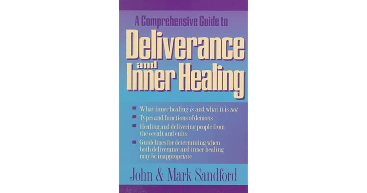 Deliverance and Inner Healing by John Loren Sandford
