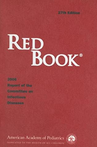 Red Book: 2006 Report of the Committee on Infectious Diseases