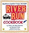 River Run Cookbook: Southern Comfort from Vermont