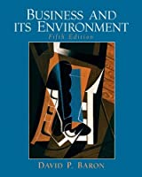 Business And Its Environment By David P Baron