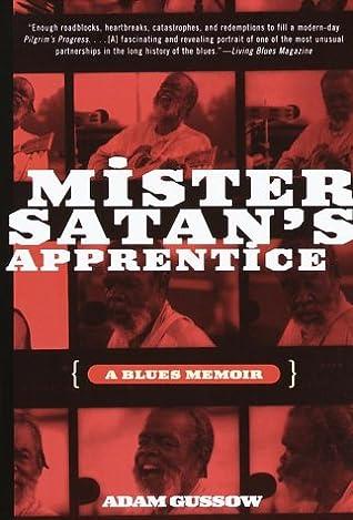 Mister Satan's Apprentice: A Blues Memoir by Adam Gussow