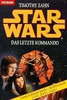 Star Wars: Das letzte Kommando (Die Thrawn-Trilogie, #3)