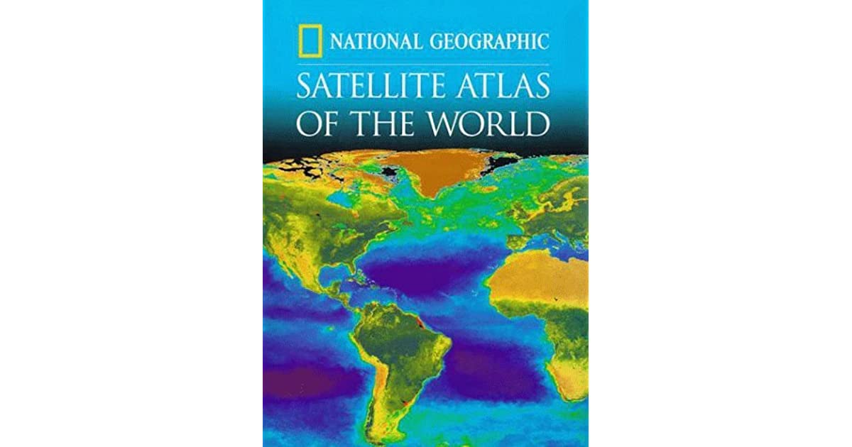 National Geographic Satellite Atlas Of The World By National - National geographic world satellite map