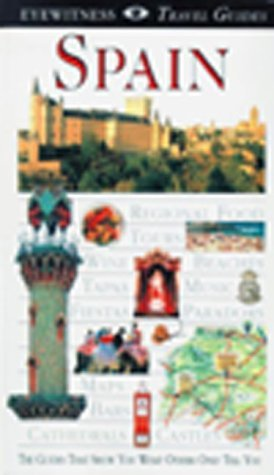 Spain DK Eyewitness Travel Guides  Dorling Kindersley 2011