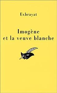 Imogène Et La Veuve Blanche