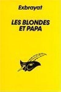 Les Blondes Et Papa