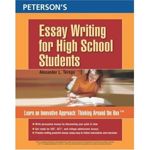 Custom Essay Papers Petersons Essay Writing For High School Students By Alexander L Terego Example Of An Essay Paper also Healthy Food Essays Petersons Essay Writing For High School Students By Alexander L  Conscience Essay