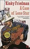 A Case of Lone Star (Kinky Friedman, #2)