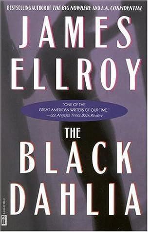 Ebook The Black Dahlia La Quartet 1 By James Ellroy