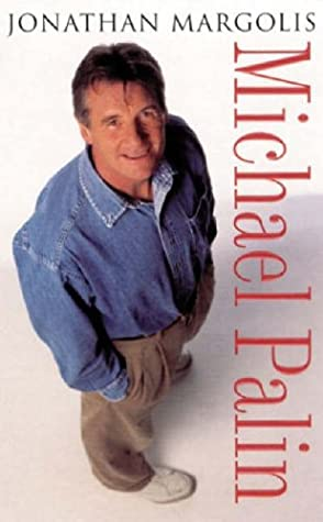 Michael Palin: A Biography