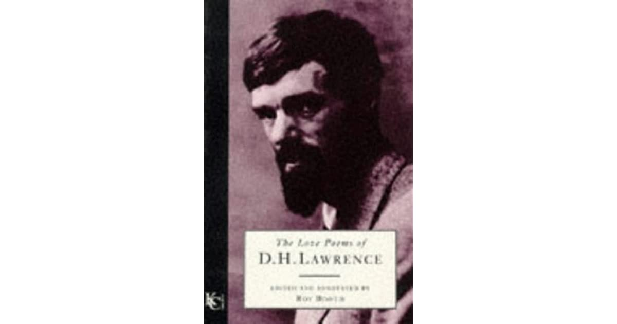d. h. lawrence essays on love Dhlawrence is best known for his novel writing - classics such as sons and lovers, women in love and the controversial lady chatterley's lover a prolific, restless writer he also wrote many fine short stories, a mixed bag of travel books, essays and plays.