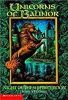 Night of the Shifter's Moon (Unicorns of Balinor, #7)