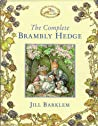 The Complete Brambly Hedge (Brambly Hedge, #1-8)