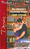 The Librarian's Passionate Knight (Dynasties: The Barones #8)