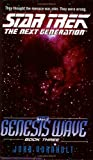 The Genesis Wave: Book 3 of 3 (Star Trek: The Next Generation)