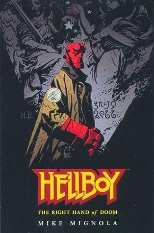 Ebook Hellboy Vol 4 The Right Hand Of Doom By Mike Mignola