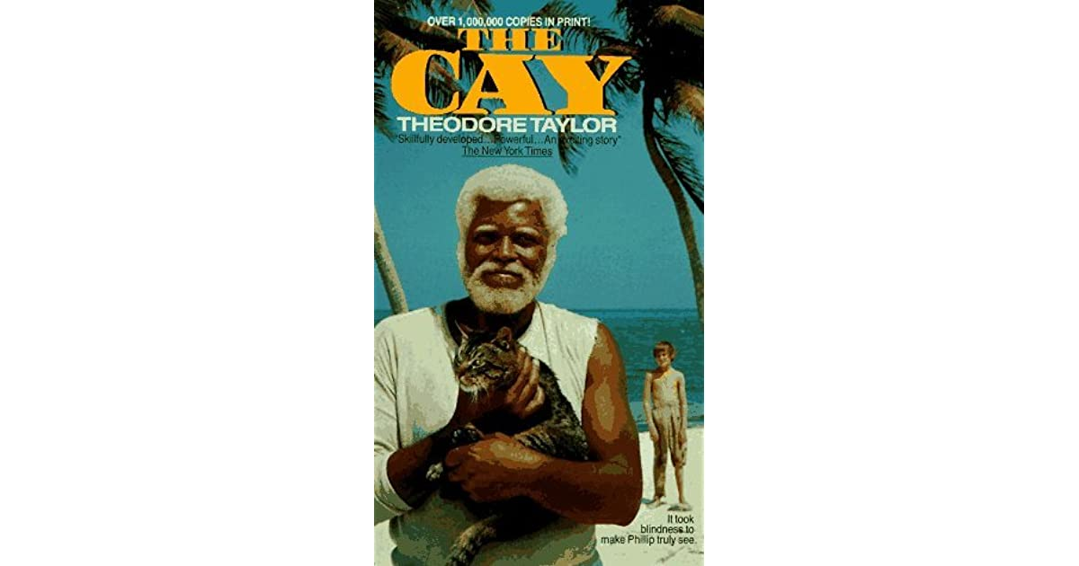 The cay by theodore taylor