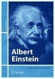 Albert Einstein: Genie, Visionar Und Legende