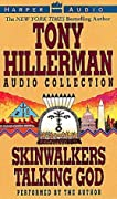 The Tony Hillerman Audio Collection: Skinwalkers / Talking God