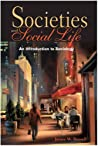 Societies and Social Life: An Introduction to Sociology