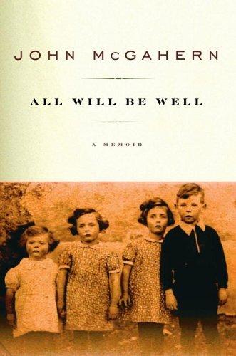 All Will Be Well: A Memoir