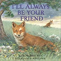 I'll Always Be Your Friend