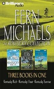 Fern Michaels Collection 2: Kentucky Rich, Kentucky Heat, and Kentucky Sunrise