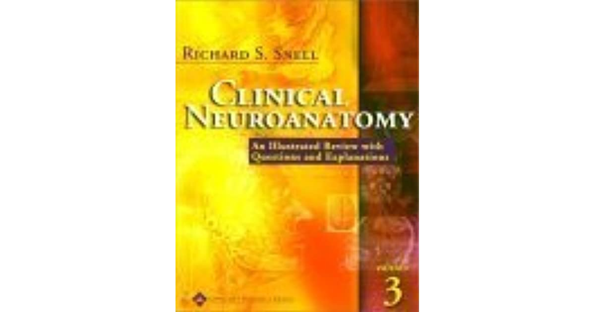 Clinical Neuroanatomy An Illustrated Review With Questions And
