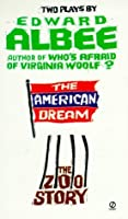 The American Dream / Zoo Story