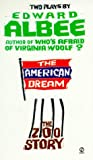 The American Dream / Zoo Story by Edward Albee